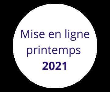 Mise en ligne printemps 2021